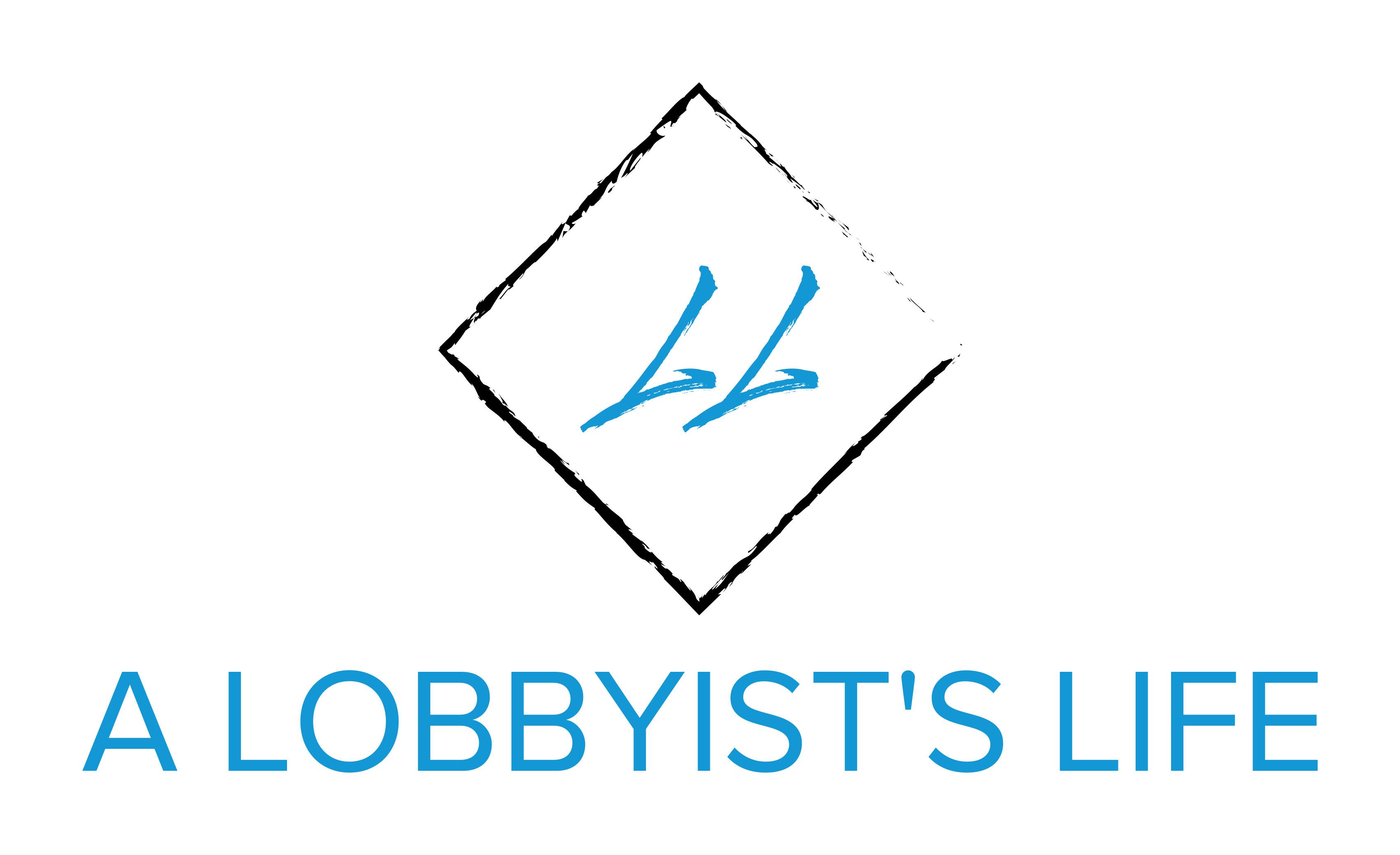 A Lobbyists Life